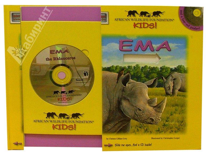 Иллюстрация 1 из 2 для Ema the Rhinoceros (+ CD) - Chelsea Grey | Лабиринт - книги. Источник: Лабиринт
