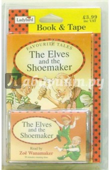 The Elves and the Shoemaker (книга + аудиокассета)