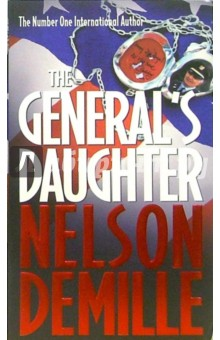 Demille Nelson The General's Daughter