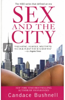 Sex and the CityХудожественная литература на англ. языке<br>Bushnell s New York Times bestseller that launched the HBO series that became a cultural phenomenon celebrates its tenth anniversary and is now available in mass-market paperback.<br>Издание полностью на английском языке.<br>