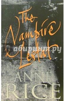 Rice Anne The Vampire Lestat
