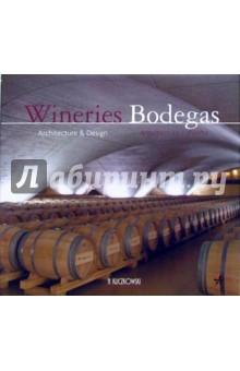 Wineries Bodegas. Arquitectura y diseno / Винные погреба