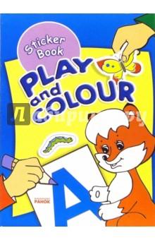 Play and Colour: Раскраска с наклейками (Лисенок)