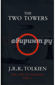 The Two Towers (part 2)Художественная литература на англ. языке<br>The Company of the Ring is sundered. Frodo and Sam continue their journey alone down the great River Anduin - alone that is, save for a mysterions creeping figure that follows wherever they go.<br>Вторая часть известного фэнтезийного романа на английском языке.<br>