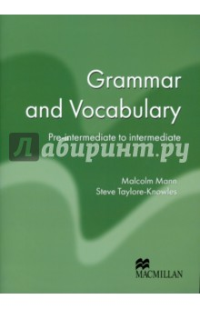Grammar and Vocabulary. Pre-intermediate to Intermediate
