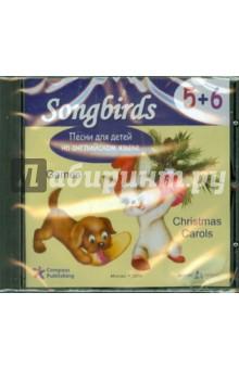 Песни для детей на английском языке 5+6. Games. Christmas Carols (CD)