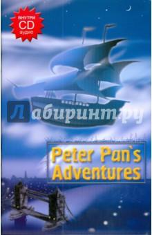 Peter Pans Adventures (+CD)Английский для детей<br>Кто не знает мальчишку, который не захотел становиться взрослым? Конечно, Питера Пэна знают все!.. Ведь в душе каждого живет ребенок, который ни за что не хочет вырастать. <br>Питер Пэн - история, полная приключений и забавных, а порою даже и опасных, персонажей: милая Венди, ее братья Джон и Майкл, собака-нянька Нана, взбалмошная фея Дин-Дили-Дон, а также Потерявшиеся Мальчишки, свирепый пират капитан Гук-Крюк, у которого вместо одной руки страшный железный крючок, краснокожие индейцы, пираты и разнообразное зверье. <br>Внутри CD-аудио.<br>
