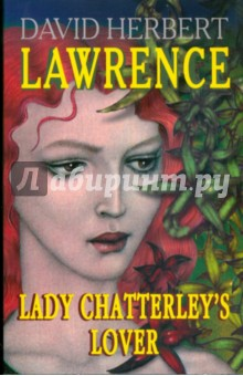 David Lawrence - Lady Chatterley's Lover ������� �����