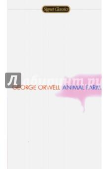Animal FarmХудожественная литература на англ. языке<br>Вниманию читателей предлагается полный, неадаптированный текст социально-политической утопии Джорджа Оруэлла Скотный двор (1944). Издание рассчитано на лиц, владеющих основами английского языка и совершенствующих свои навыки в нем.<br>