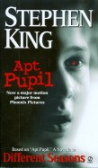 Stephen King: Different Seasons. Apt Pupil