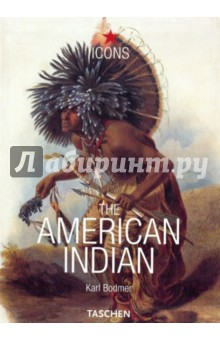 Bodmer Karl The American Indian