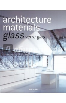Architecture materials. Glass. Verre glas
