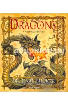 Shuker Karl Dragons. A natural history