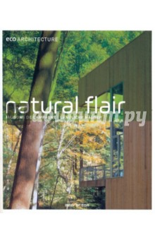 Eco Architecture: Natural Flair
