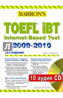 Barron s. Toefl Ibt Internet-Based Test 2009-2010 (+10CD)
