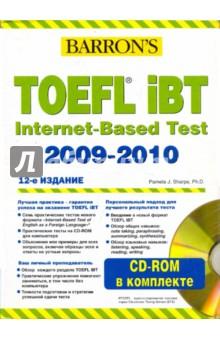 Barron s. Toefl Ibt Internet-Based Test 2009-2010 (+10CDpc)