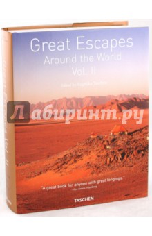 Great Escapes around the World. Vol. 2