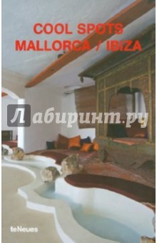Cool spots Mallorca / Ibiza
