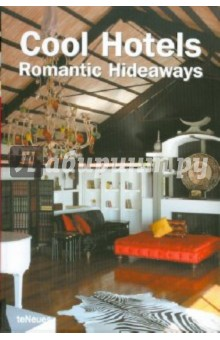 Cool Hotels Romantic Hideaways