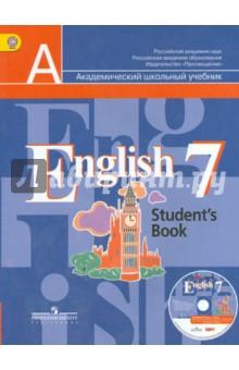 Английский язык. 7 класс. Учебник для общеобразовательных учреждений. ФГОС (+CDmp3)Английский язык (5-9 классы)<br>Английский язык. 7 класс. Учебник для общеобразовательных учреждений с приложением на электронном носителе.<br>Учебник является основным компонентом учебно-методического комплекта Английский язык и предназначен для учащихся 7 класса общеобразовательных учреждений. <br>Задания учебника направлены на тренировку учащихся во всех видах речевой деятельности (аудировании, говорении, чтении и письме) и обеспечивают гармоничный переход к завершающему этапу обучения в основной школе.<br>Работая по данному учебнику, школьники обучаются рациональным приемам самостоятельной работы над языком, развивают навыки самоконтроля и самооценки, готовятся к сдаче международных экзаменов.<br>Рекомендовано Министерством образования и науки Российской Федерации.<br>
