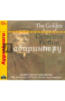 The Golden Age of Detective Fiction. Part 1 (CDmp3)