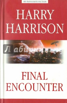Final EncounterХудожественная литература на англ. языке<br>В издание вошли наиболее редкие и интересные рассказы Гарри Гаррисона. Сборник открывается научно-фантастическим очерком Rock Diver (Проникающий в скалы), с которого в 1951 году началась карьера знаменитого американского писателя.<br>