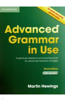 Advanced Grammar in Use. With answers