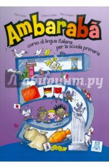 Ambaraba 5. Libro bello studente (+2CD)