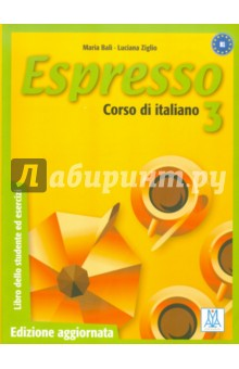 Espresso 3. Corso di ItalianoИтальянский язык<br>In line with the outlines of the Common European Framewok of Reference for Languages, Espressos new updated edition has been enriched with the following sections: cultural insight (for the development of intercultural abilities), self assessment of ones abilities and learning strategies (a reflection on ones learning skills), activities focused on task-based language use (to develop the ability to complete tasks by using the language).<br>