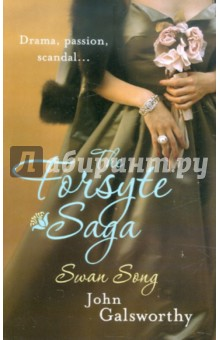 Обложка книги The Forsyte Saga: Swan Song (6)