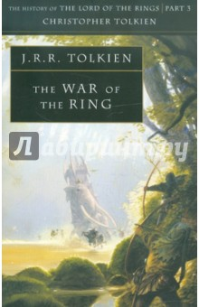 Tolkien John Ronald Reuel War of the Ring