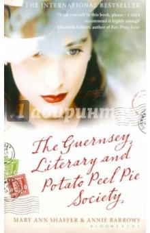 Shaffer Mary Ann, Barrows Annie The Guernsey Literary and Potato Peel Pie Society