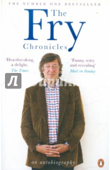 The Fry ChroniclesКультура, искусство, наука на английском языке<br>Stephen Fry, star of Wilde and host of QI , is firmly established as a celebrated cultural figure.<br>But when he arrived at Cambridge he was a convicted thief, an addict, and a failed suicide, convinced that he would be expelled. Instead, university life offered him love and the chance to entertain. He befriended bright young things like Hugh Laurie, now the star of House, and Emma Thompson. This is the hilarious and utterly compelling story of how the Stephen the world knows (or thinks it knows) took his first steps in the worlds of theater, radio, television, and film. Tales of scandal and champagne jostle with insights into hard-earned stardom. The Fry Chronicles is not afraid to confront the chasm that separates public image from private feeling, and it is marvelously rich in trademark wit and verbal brilliance.<br>