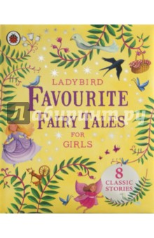Ladybird Favourite Fairy Tales for GirlsИзучение иностранного языка<br>Pretty princesses, clever creatures and magical marvel await in these eight classic fairy tales, sure to delight all young girls.<br>
