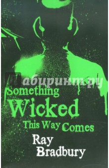 Обложка книги Something Wicked This Way Comes