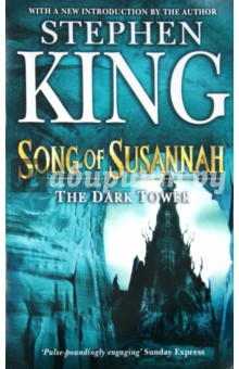 King Stephen The Dark Tower VI: Song of Susannah