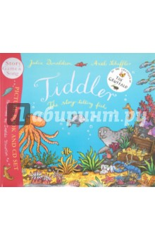 Tiddler (+CD)Изучение иностранного языка<br>Tiddler tells the tallest tales in the ocean, so who will believe him when he really gets caught in a net?<br>Julia Donaldson and Axel Scheffler s magical story is accompanied by a fun-filled audio CD: includes full story with music, Tiddlr s Underwater Exploring Game, the Tiddler Song (plus instrumental version) and a readalong version of the story with musical page.<br>