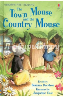 The Town Mouse and The Country MouseИзучение иностранного языка<br>The classic fable retold with simple text for children just beginning to read.<br>Toby Town Mouse loves to live the high life, while his cousin Pipin prefers a quieter country life. When the two visit each other s homes, will they realise that sometimes differences aren t always a bad thing?<br>Vividly illustrated by Jacqueline East.<br>Developed in conjunction with reading experts from Roehampton University.<br>