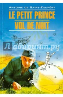 Le Petit Prince. Vol De Nuit