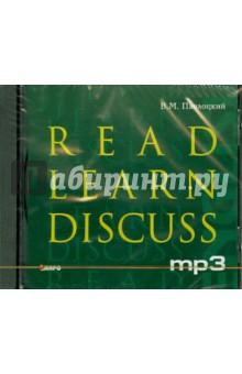 Read Learn Discuss (CDmp3)Аудиокурсы. Английский язык<br>Диск к одноименной книге.<br>Текст читают: Хайди Райнш, Маркус Годвин, Кристофер Уэддерберн.<br>Длительность записи: 253 мин.<br>