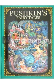 Pushkins Fairy TalesХудожественная литература на англ. языке<br>В книге представлены сказки Александра Сергеевича Пушкина в живописи Холуя.<br>Альбом на английском языке.<br>