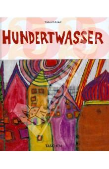 Hundertwasser. 1928-2000. Personality, Life, Work