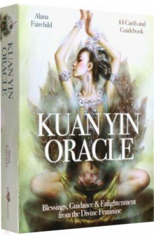 Kuan yin oracleГадания. Карты Таро<br>Alana Fairchild<br>44 card, 95x140 mm.<br>hardbox <br>143 page book of instructions. <br>English edition.<br>