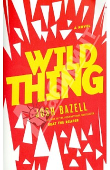 Wild ThingХудожественная литература на англ. языке<br>Beat the Reaper left critics applauding, readers gasping, and Dr. Pietro Brnwa on the run from the mob. WILD THING finds him adrift: at sea, literally, as a cruise ship doctor under an assumed name. So when a reclusive billionaire offers him a job accompanying a sexy but self-destructive paleontologist on the world s worst field assignment, Pietro reluctantly agrees. And that means an army of murderers, mobsters, and international drug dealers--not to mention the occasional lake monster--are about to have a serious Pietro Brnwa problem.<br>Facing new and old monsters alike, Pietro proves he s one of the crime genre s most exciting new heroes, in this darkly funny and lightning-paced sequel to Josh Bazell s bestselling debut.<br>
