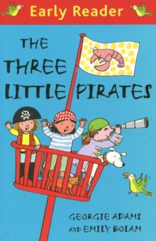 The Three Little PiratesИзучение иностранного языка<br>Meet Trixy, Tammy and Trig, three little girl pirates who have a big adventure!<br>Early Readers are stepping stones from picture books to reading books. A blue Early Reader is perfect for sharing and reading together. A red Early Reader is the next step on your reading journey.<br>Trixy, Tammy and Trig are three little girl pirates who live aboard The Lucky Lobster with their pets Mullet the dog, Kipper the cat and a seagull called Gulliver. When the nasty pirate, Vanilla Cringe, kidnaps mermaid princess, Mo, and her friends, it s up to the little pirates to save the day. But can they outwit Vanilla?<br>A delightful splash of ocean fun and adventure. Perfect for reading aloud or for children to enjoy alone, with lots of bright funny pictures, maps to follow, clues to find and puzzles to solve.<br>