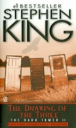Stephen King: Dark Tower II. The Drawing of the Three