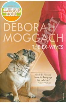 Moggach Deborah The Ex-Wives