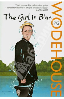 The Girl in BlueХудожественная литература на англ. языке<br>Young Jerry West has a few problems. His uncle Crispin is broke and employs a butler who isn t all he seems. His other uncle Willoughby is rich but won t hand over any of his inheritance. And to cap it all, although already engaged, Jerry has just fallen in love with the wonderful Jane Hunnicutt, whom he s just met on jury service. But she s an heiress, and that s a problem too - because even if he can extricate himself from his grasping fiancee, Jerry can  be a gold-digger. Enter The Girl in Blue - a Gainsborough miniature which someone has stolen from Uncle Willoughby. Jerry sets out on a mission to find her - and somehow hilariously in the process everything comes right.<br>