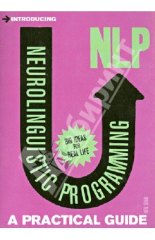 Introducing Neurolingustic Programming (NLP). A Practical GuideХудожественная литература на англ. языке<br>Neurolingustic Programming: A Practical Guide by Neil Shah takes proven psychological techniques and helps you to use them in the real world. It s packed with exercises and activities so you can get started straight away. You can influence others and understand how they re influencing you. You can make new friends and feel more confident, achieve your goals with the power of visualization, and overcome unhappiness and think positively.<br>