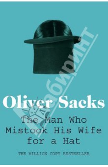 The Man Who Mistook His Wife for a HatХудожественная литература на англ. языке<br>In his most extraordinary book, Oliver Sacks recounts the stories of patients lost in the bizarre, apparently inescapable world of neurological disorders. These are case studies of people who have lost their memories and with them the greater part of their pasts; who are no longer able to recognize people or common objects; whose limbs have become alien; who are afflicted and yet are gifted with uncanny artistic or mathematical talents. In Dr Sacks s splendid and sympathetic telling, each tale is a unique and deeply human study of life struggling against incredible adversity.<br>